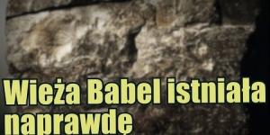 Odkryto materialny dowód na istnienie biblijnej wieży Babel