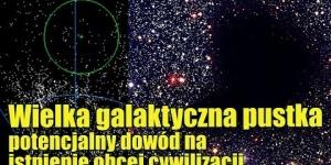 Czy Wielka Pustka w gwiazdozbiorze Wolarza to dowód na istnienie obcej cywilizacji?