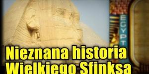 Wielki Sfinks może być o wiele starszy niż twierdzą archeolodzy