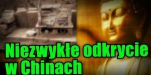 Sensacja archeologiczna w Chinach! Odnaleziono potencjalne szczątki Buddy!