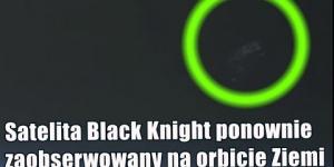 Satelita Black Knight został uwieczniony na nagraniu z ISS