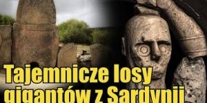 Enigmatyczne ślady po nuragijskich gigantach z Sardynii
