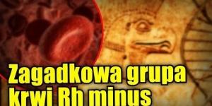 Grupa krwi Rh minus może stanowić ślad po obcej inżynierii