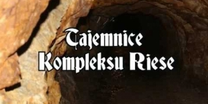 #3 Tajemnice kompleksu Riese: Kompleks Włodarz